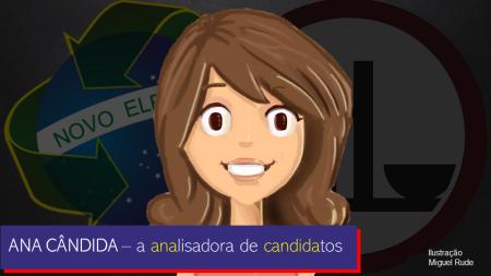 Ana Cândida - a analisadora de candidatos